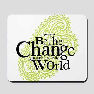 Paisley Green - Be the change Mousepad